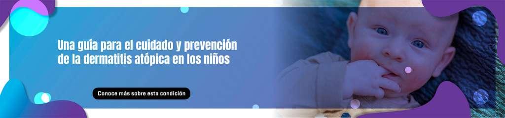 Una guía para el cuidado y prevención de la dermatitis atópica en los niños